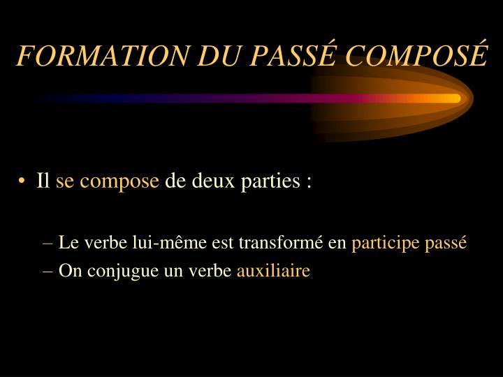 FORMATION DU PASSÉ COMPOSÉ