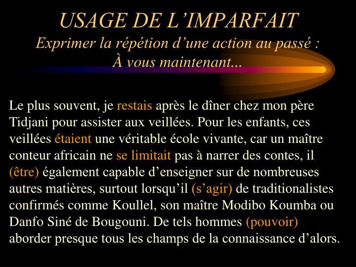 USAGE DE L'IMPARFAIT