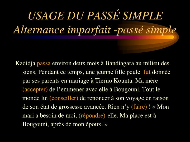 USAGE DU PASSÉ SIMPLE