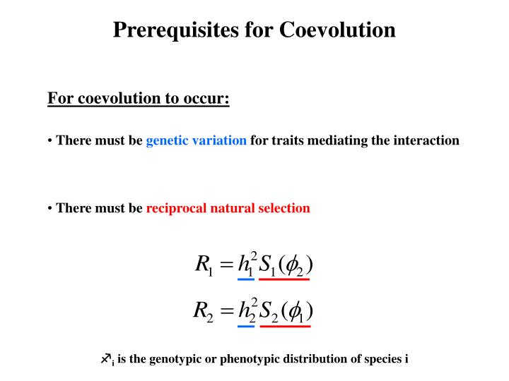 Prerequisites for Coevolution
