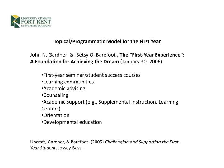 Topical/Programmatic Model for the First Year