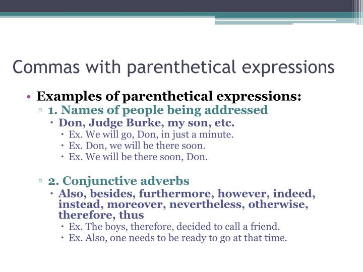 Commas with parenthetical expressions