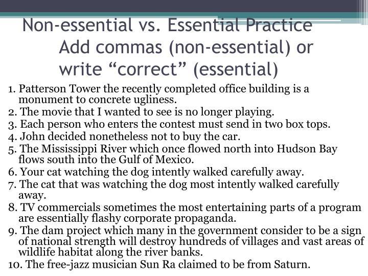 Non-essential vs
