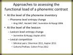 approaches to assessing the functional load of a phonemic contrast