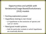 opportunities and pitfalls with variationist usage based evolutionary vue models