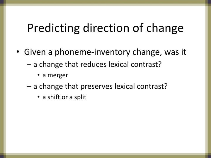 Predicting direction of change
