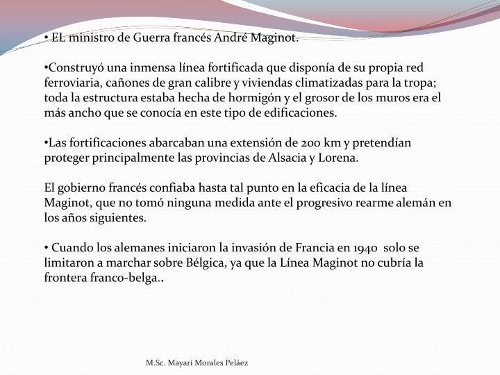 EL ministro de Guerra francés André