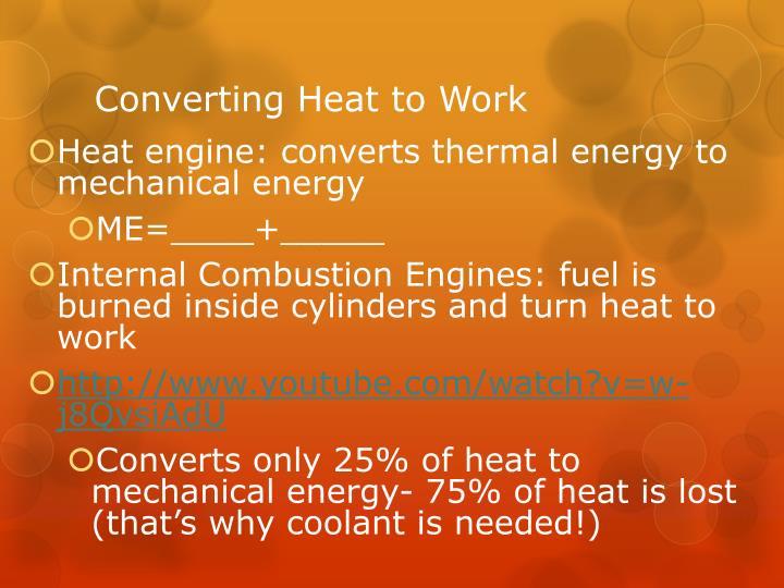 Converting Heat to Work