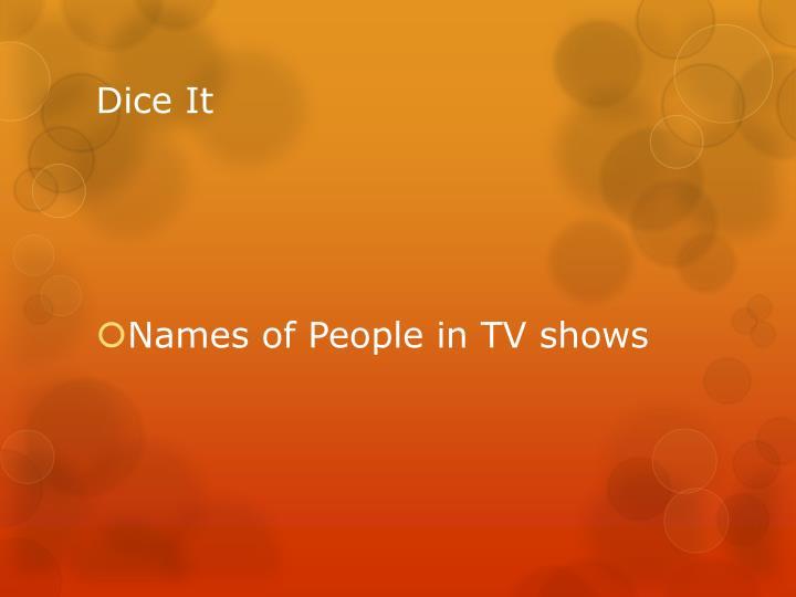 Dice It