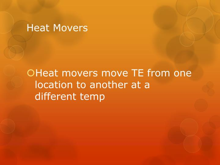 Heat Movers