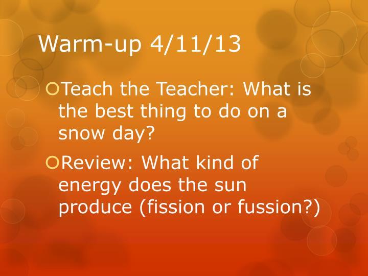 Warm-up 4/11/13