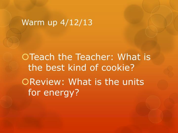 Warm up 4/12/13
