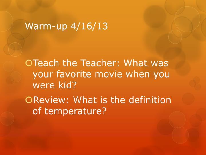 Warm-up 4/16/13