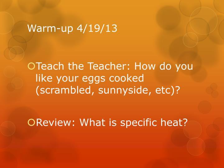 Warm-up 4/19/13
