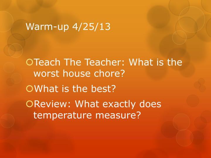 Warm-up 4/25/13