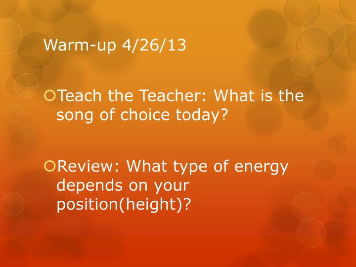 Warm-up 4/26/13