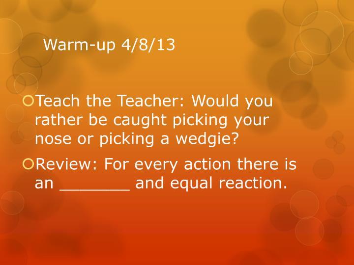 Warm-up 4/8/13