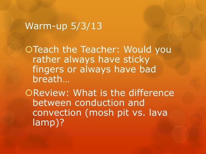 Warm-up 5/3/13