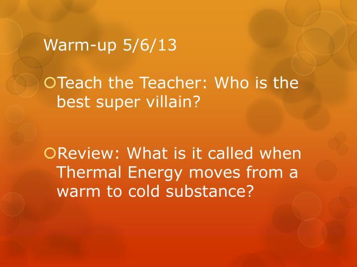Warm-up 5/6/13