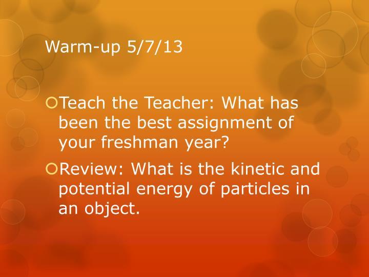 Warm-up 5/7/13
