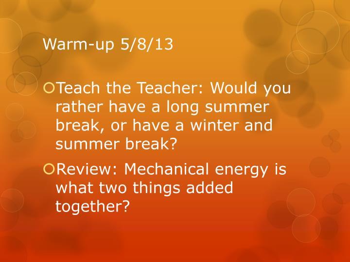 Warm-up 5/8/13