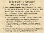 in the face of a patriarchy what do women do