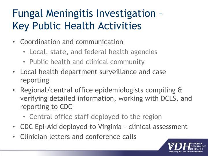 Fungal Meningitis Investigation –