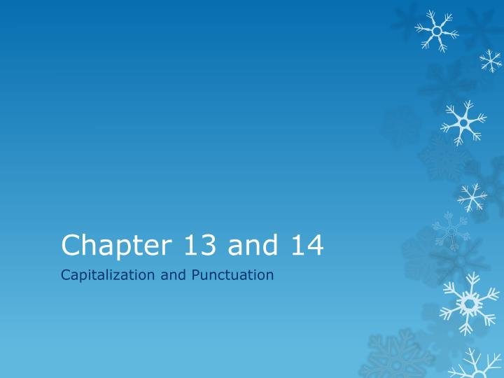 Chapter 13 and 14