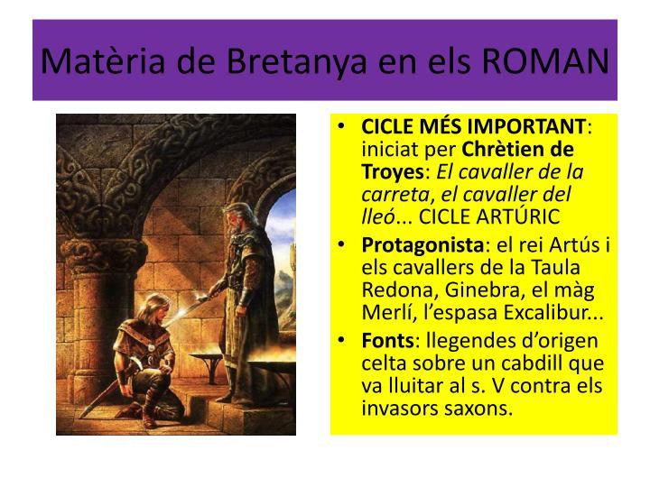 Matèria de Bretanya en els ROMAN