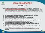 legal framework law 8114