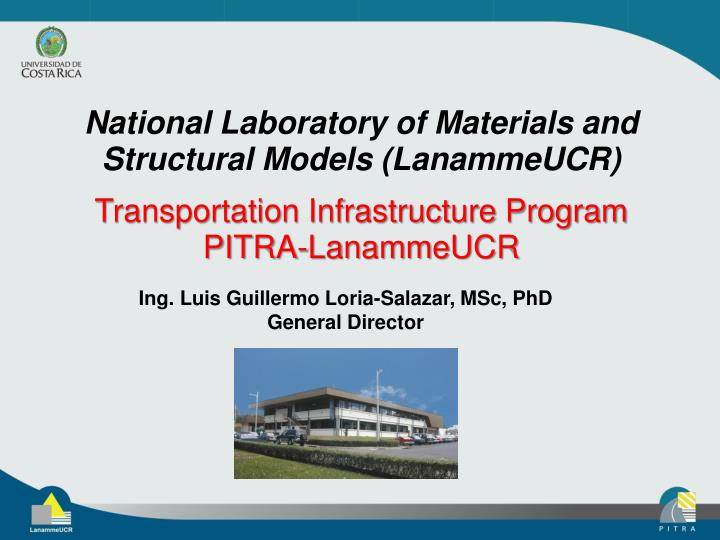 National Laboratory of Materials and Structural Models (LanammeUCR