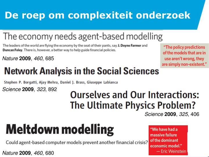 De roep om complexiteit onderzoek