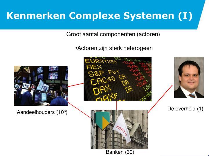 Kenmerken Complexe Systemen (I)
