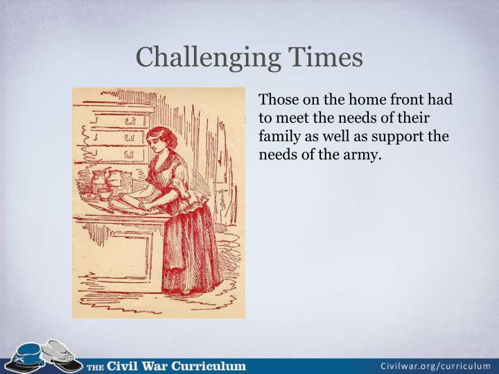 Challenging Times