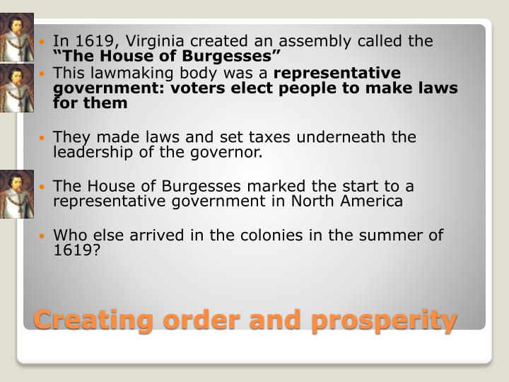 In 1619, Virginia created an assembly called the