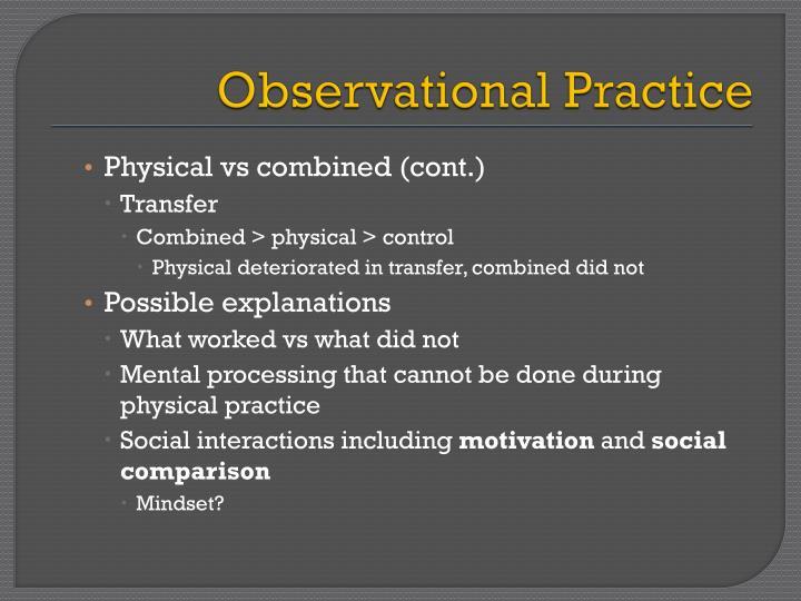 Observational Practice