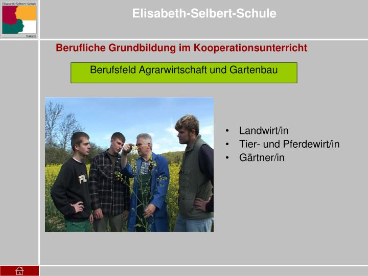 Berufsfeld Agrarwirtschaft und Gartenbau