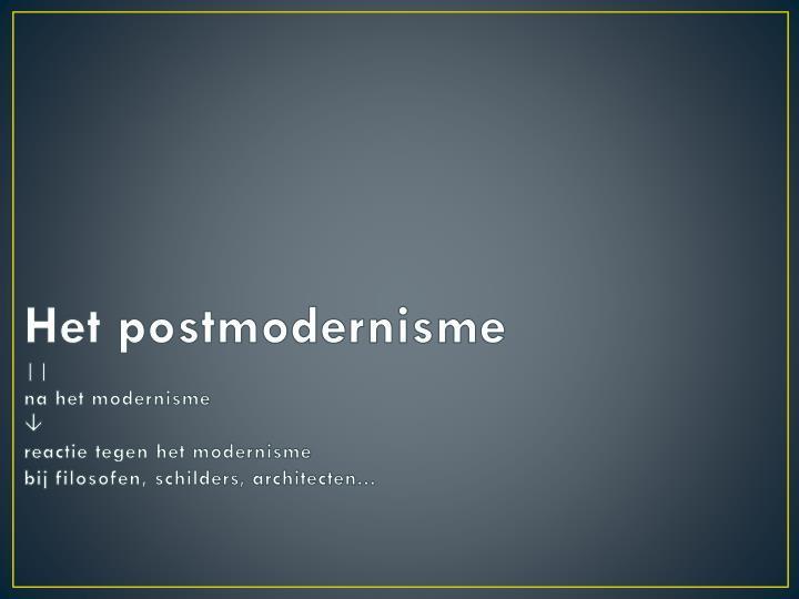 Het postmodernisme