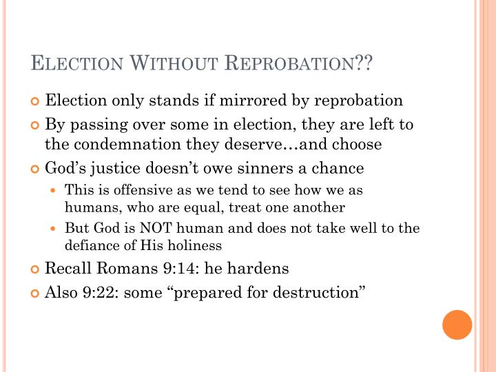 Election Without Reprobation??