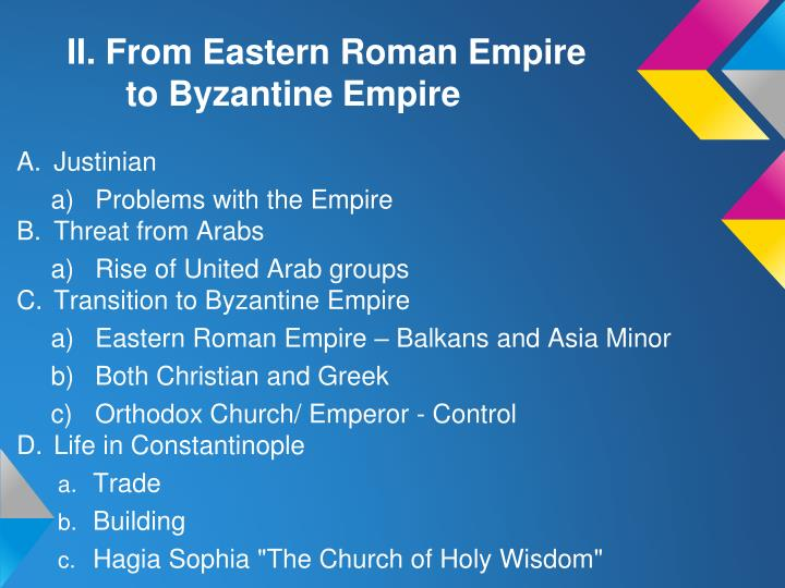 II. From Eastern Roman Empire