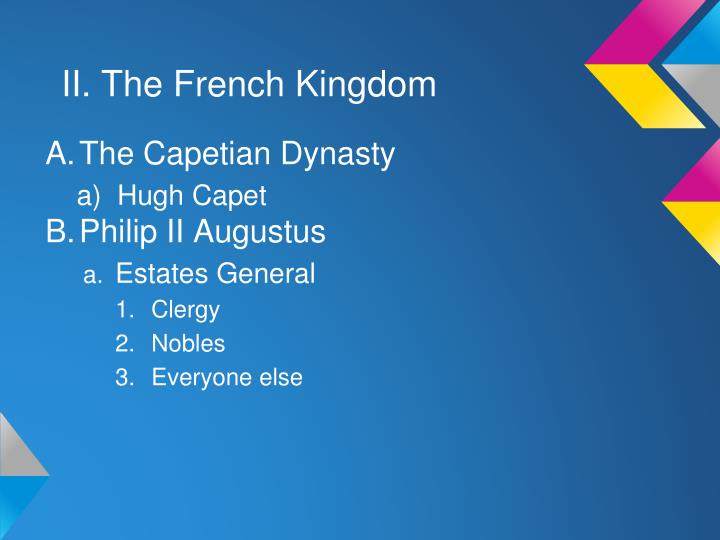 II. The French Kingdom