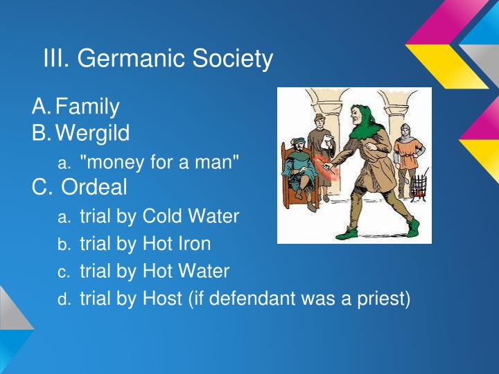 III. Germanic Society