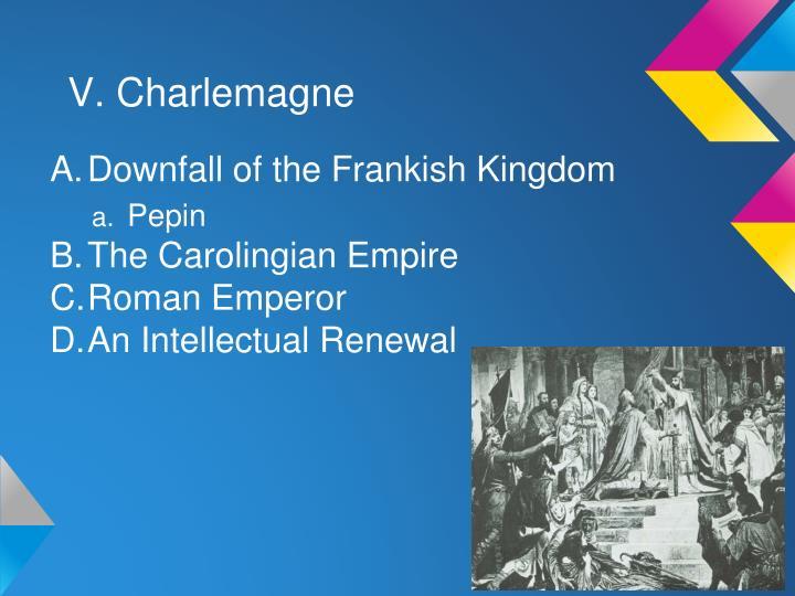 V. Charlemagne