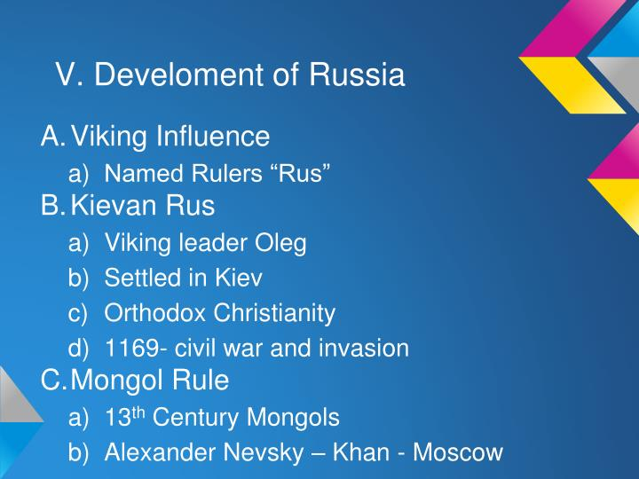 V. Develoment of Russia
