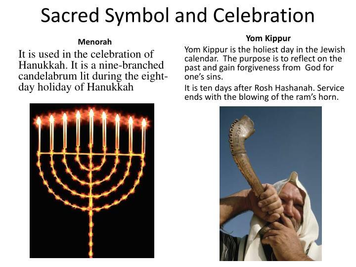 Sacred Symbol and Celebration