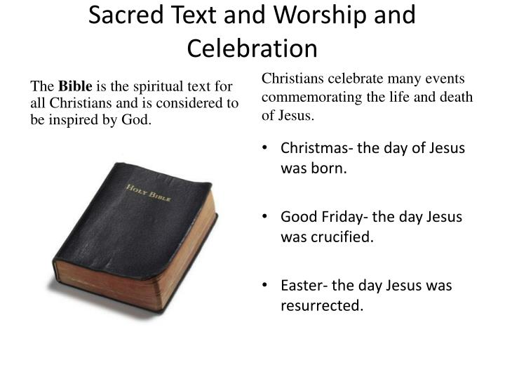 Sacred Text and Worship and Celebration