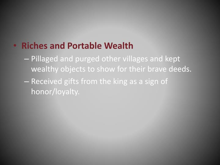 Riches and Portable Wealth