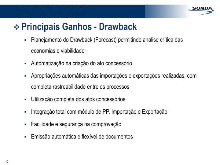 Principais Ganhos - Drawback