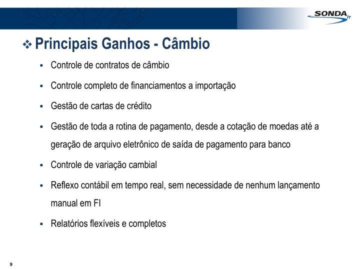 Principais Ganhos - Câmbio