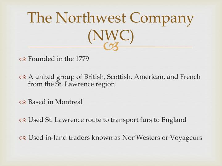 The Northwest Company (NWC)